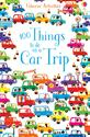 Picture of 100 Things to Do on a Car Trip