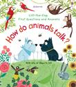Picture of Lift-the-Flap First Questions and Answers: How Do Animals Talk?