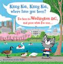 Picture of Kitty Kat, Kitty Kat, Where Have You Been? - Washington D.C.