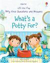 Picture of Lift-the-Flap Very First Questions and Answers: What's a Potty For?