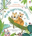 Picture of Lift-the-Flap First Questions & Answers: Why Do Tigers Have Stripes?
