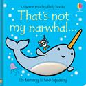 Picture of That's Not My Narwhal – A THAT'S NOT MY® Series Book