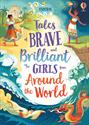 Picture of Tales of Brave and Brilliant Girls from Around the World