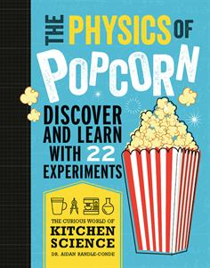 Picture of Physics of Popcorn, The