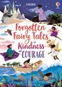 Picture of Forgotten Fairy Tales of Kindness and Courage