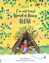 Picture of I'm Not (Very) Afraid of Being Alone