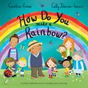 Picture of How Do You Make a Rainbow?